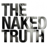 The Naked Truth©
