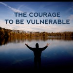 "Courageously Vulnerable© (adapted from Unmask: Let Go of Who You're ""Supposed"" to Be & Unleash Your True Leader)"