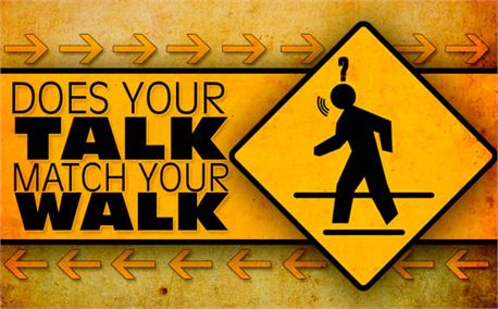 Does Your Talk Match Your Walk