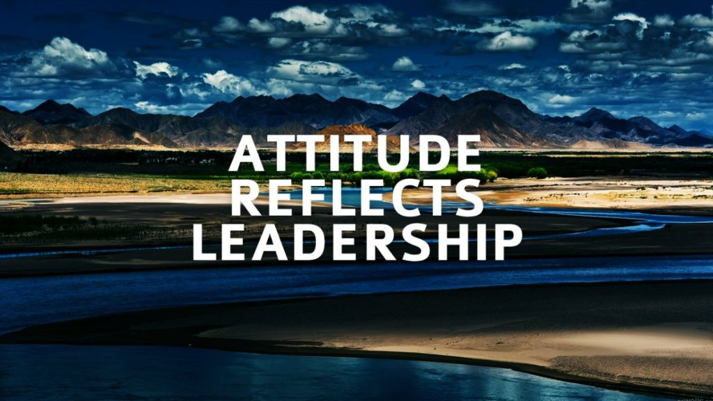 Attitude Reflects Leadership 2