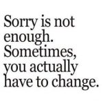 Stop Being Sorry